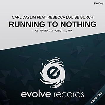 Running To Nothing