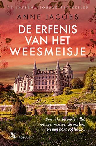 De erfenis van het weesmeisje (Dutch Edition)