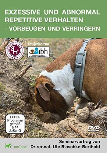 Exzessive und abnormal repetitive Verhalten – vorbeugen und verringern: Seminarvortrag von Dr. rer. nat. Dipl. Ute Blaschke-Berthold