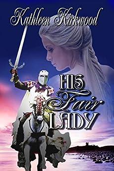 His Fair Lady by [Kathleen Kirkwood]