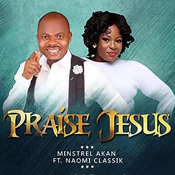 Praise Jesus (feat. Naomi Classik)