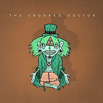 The Crooked Doctor