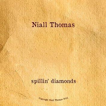 Spillin` Diamonds