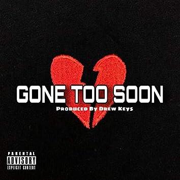 Gone Too Soon