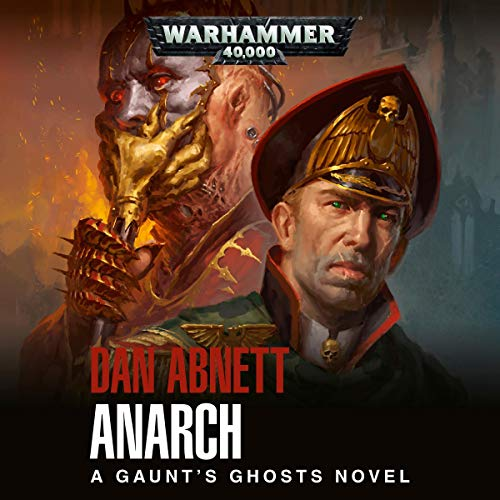 Anarch     Gaunt's Ghosts, Book 15              Auteur(s):                                                                                                                                 Dan Abnett                               Narrateur(s):                                                                                                                                 Toby Longworth                      Durée: 14 h et 25 min     15 évaluations     Au global 4,8