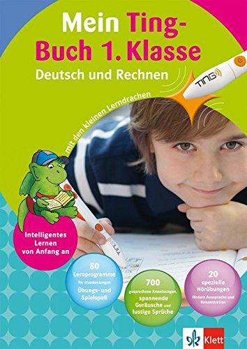 Klett Mein Ting-Buch 1. Klasse: Deutsch und Rechnen mit dem Hörstift Ting (Die kleinen Lerndrachen)