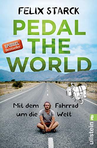 Pedal the World: Mit dem Fahrrad um die Welt