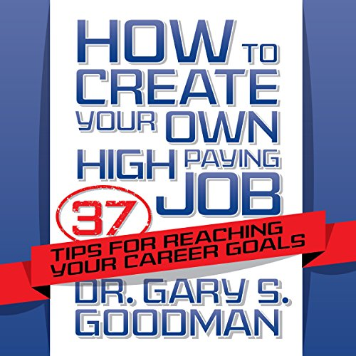 How to Create Your Own High-Paying Job audiobook cover art