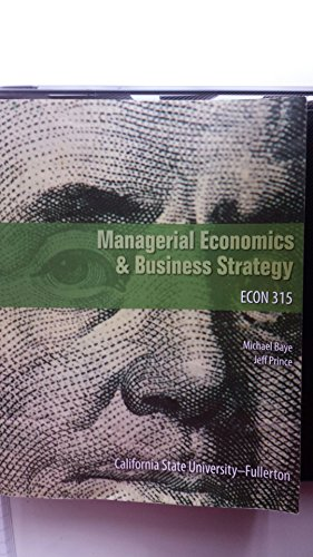 By Jeff Prince Michael Baye Managerial Economics & Business Strategy (8th Edition) [Paperback] (8th) [Paperback]