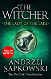The Lady of the Lake: Witcher 5 – Now a major Netflix show (The Witcher Book 7) (English...