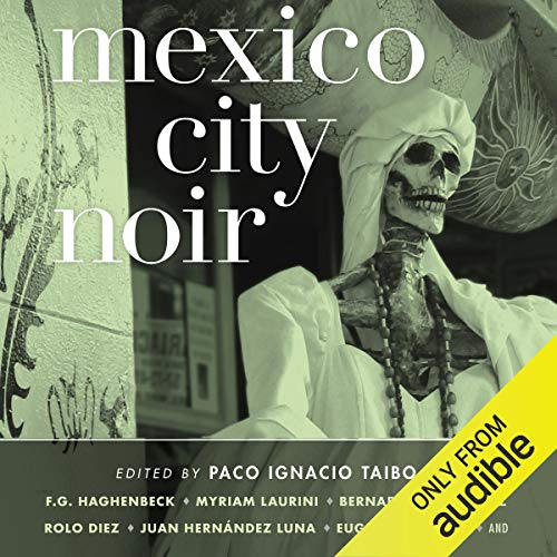 Mexico City Noir audiobook cover art