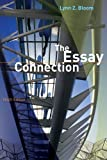 The Essay Connection by Lynn Z. Bloom (2009-02-11)