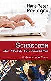 Schreiben Ist Nichts Fur Feiglinge (German Edition)