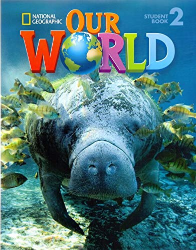 Our World 2: Student Book (Our World American English)
