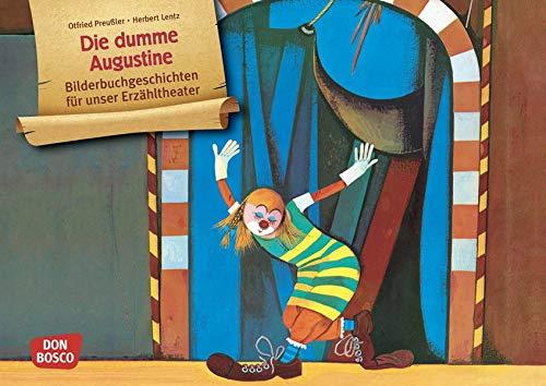 Die dumme Augustine. Kamishibai Bildkartenset.: Entdecken - Erzählen - Begreifen: Bilderbuchgeschichten (Bilderbuchgeschichten für unser Erzähltheater)