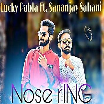 Nose Ring (feat. Sananjay Sahani)