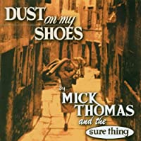 Dust in My Shoes