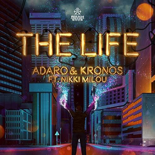 Adaro & Kronos feat. Nikki Milou