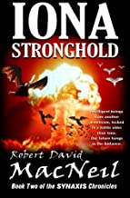 Iona Stronghold: Book Two of the Synaxis Chronicles