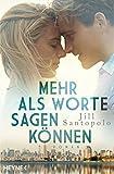 Mehr als Worte sagen können: Roman (German Edition)