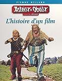 Astérix et Obélix contre César: L'histoire d'un film