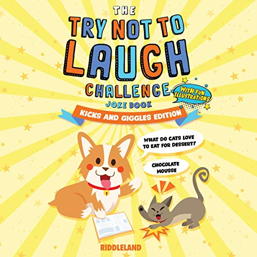 The Try Not to Laugh Challenge: Joke Book for Kids and Family: Kicks and Giggles Edition  By  cover art
