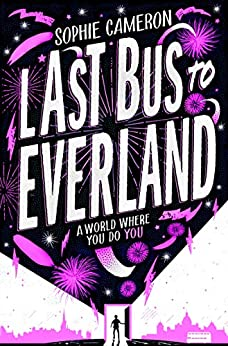 Last Bus to Everland by [Sophie Cameron]