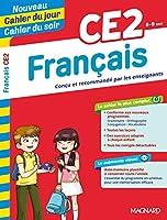 Cahier du jour, cahier du soir: Francais CE2 (8-9 ans) Edition 2019