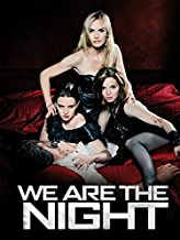 Best we are the night movie Reviews