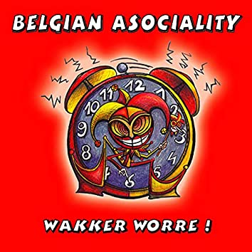 Wakker Worre!