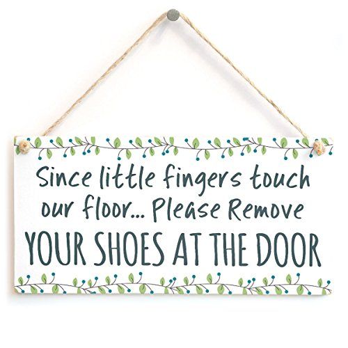 "Since Little Fingers Touch Our Floor&Hellip; Please Remove Your Shoes at The Door - Cute Little Handmade Shabby Chic Wooden Sign Plaque 5"" X10"" for Hallway"