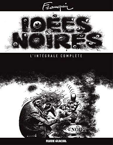 Idées Noires - L'intégrale complète (French Edition)