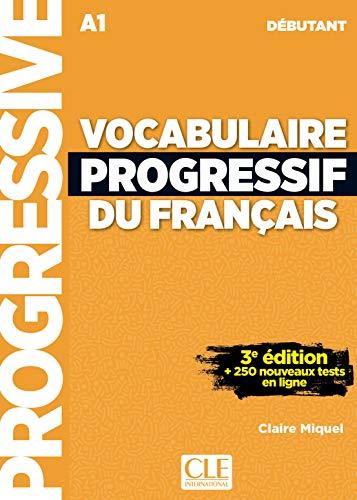 Vocabulaire progressif du français : A1 débutant (1CD audio): Livre A1 + CD + Appli