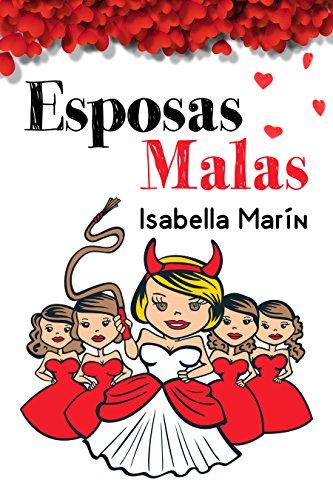Esposas Malas: Segunda edición