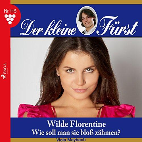 Wilde Florentine - Wie soll man sie bloß zähmen? Titelbild