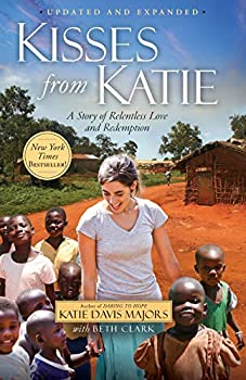 Paperback Kisses from Katie : A Story of Relentless Love and Redemption Book