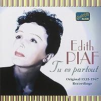 Tu Es Partout by Edith Piaf (2006-08-01)