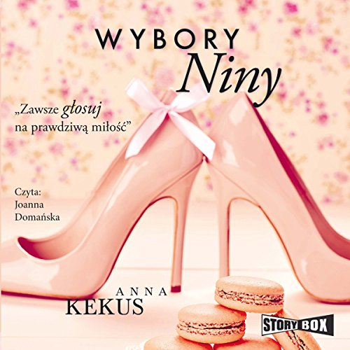 Wybory Niny                   By:                                                                                                                                 Anna Kekus                               Narrated by:                                                                                                                                 Joanna Domańska                      Length: 6 hrs and 27 mins     Not rated yet     Overall 0.0