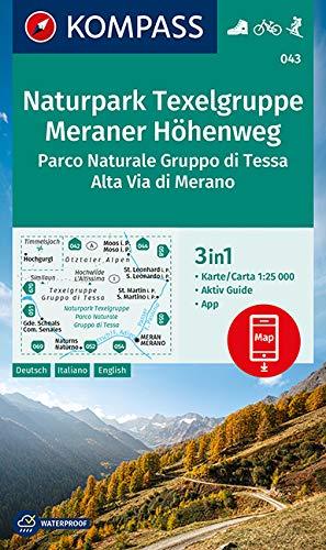 KOMPASS Wanderkarte Naturpark Texelgruppe, Meraner Höhenweg, Parco Naturale Gruppo di Tessa, Alta Via di Merano 1:25 000: 3in1 Wanderkarte 1:25000 mit ... KOMPASS-App. Fahrradfahren. Skitouren.: 043