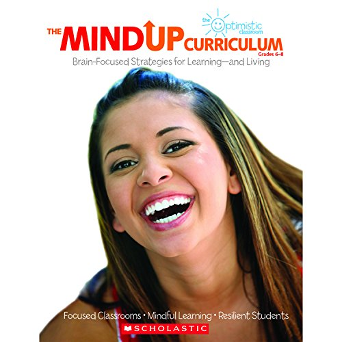 Compare Textbook Prices for The MindUP Curriculum: Grades 6–8: Brain-Focused Strategies for Learning—and Living 1 Edition ISBN 9780545267144 by Foundation, The Hawn