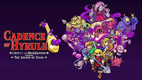Cadence of Hyrule: Crypt of the NecroDancer Featuring the Legend of...
