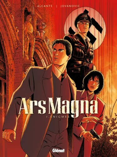 Ars Magna - Tome 01 : Énigmes