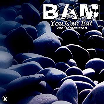 YOU CAN EAT (2021 remastered)