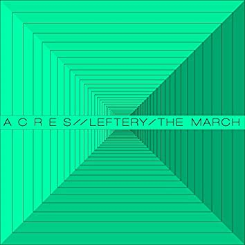 The March (Leftery's All The Same Remix)