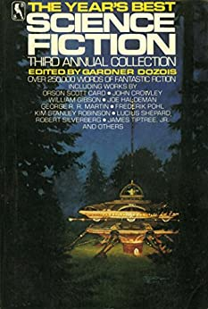 The Year's Best Science Fiction: Third Annual Collection by [Gardner Dozois]