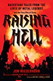 Raising Hell: Backstage Tales from the Lives of Metal Legends (English Edition)