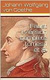 Faust (Version complète tomes 1 et 2) - Format Kindle - 1,92 €