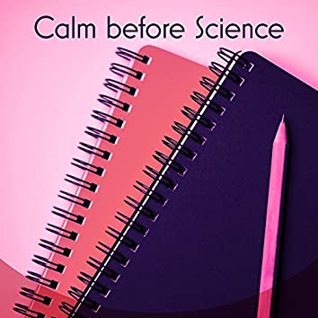 Calm Before Science - Learn to Relax, Before Science Rest, Faster Learning, Easier Way to Memorize, Mind Map