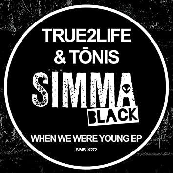 When We Were Young EP