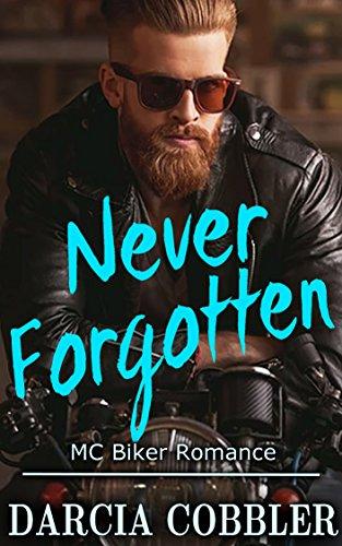 Never Forgotten: New Adult Biker Romance (English Edition)